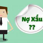 Nợ xấu là gì? Cách kiểm tra và xóa nợ xấu nhanh nhất