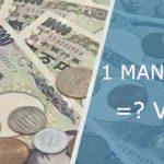 [ 1 Man to VND ] Quy Đổi 1 Man Nhật bằng bao nhiêu tiền Việt ?