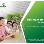 Gửi tiết kiệm online Vietcombank đơn giản chi tiết từ A - Z