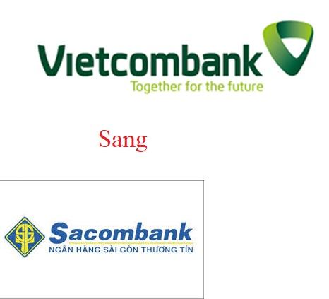 Chuyển tiền từ Sacombank sang Vietcombank mất bao nhiêu lâu?