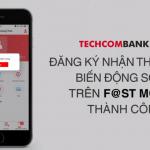 Cách đăng ký SMS banking Techcombank miễn phí chi tiết từ A - Z